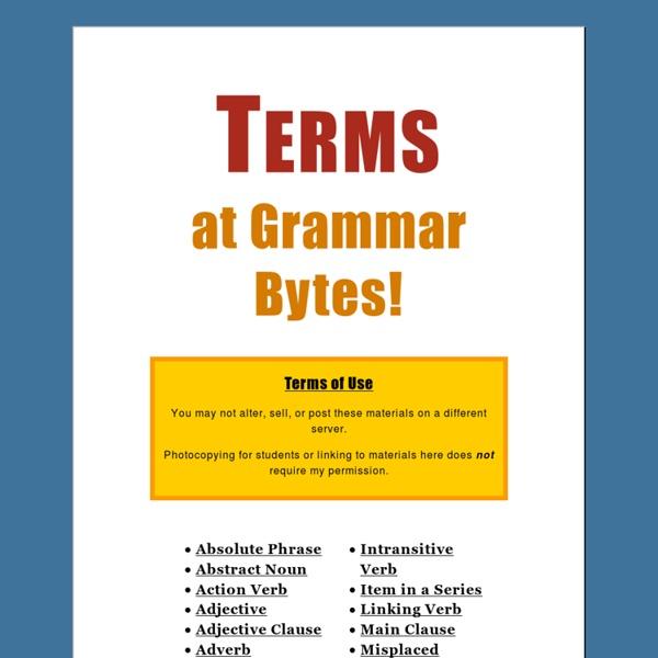 Terms at Grammar Bytes!