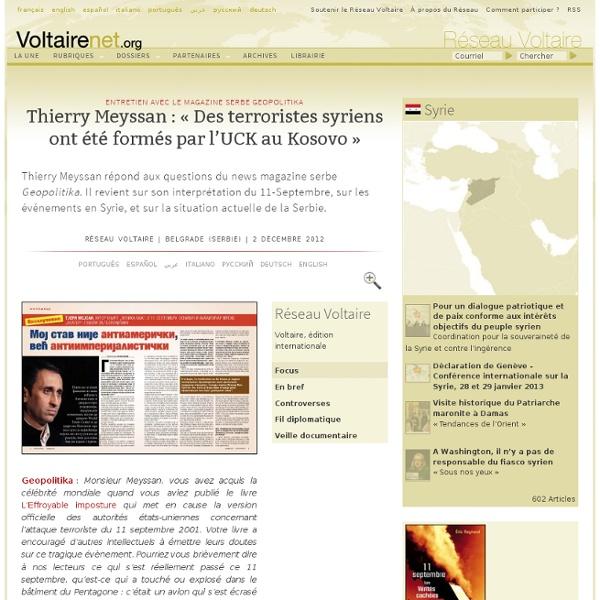 Thierry Meyssan : « Des terroristes syriens ont été formés par l'UCK au Kosovo »