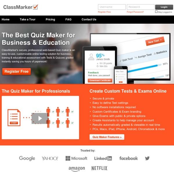 Online Testing Free Quiz Maker Create the Best web-based quizzes ClassMarker