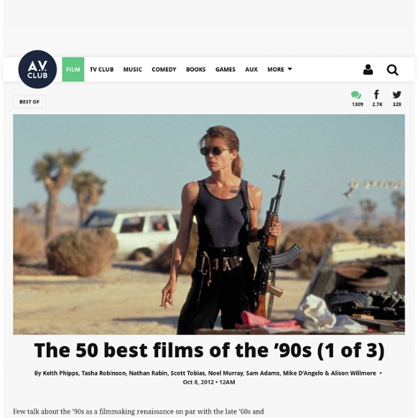 The 50 best films of the '90s (1 of 3)