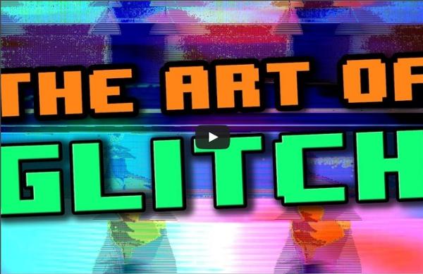 The Art of Glitch