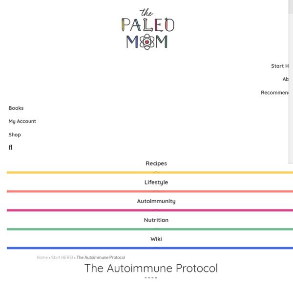 The Autoimmune Protocol