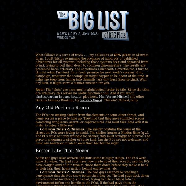 The Big List of RPG Plots, by S. John Ross