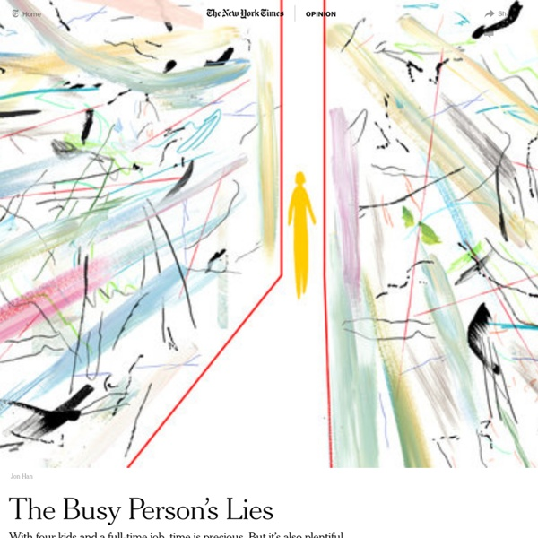 The Busy Person's Lies
