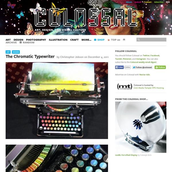 The Chromatic Typewriter