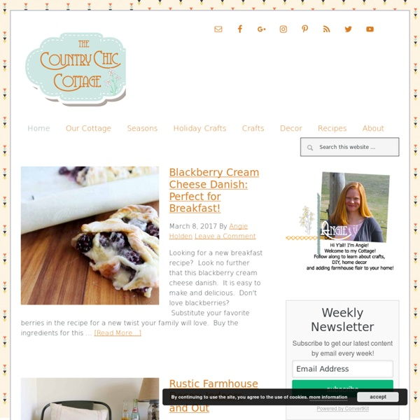 * THE COUNTRY CHIC COTTAGE (DIY, Home Decor, Crafts, Farmhouse) - The Country...