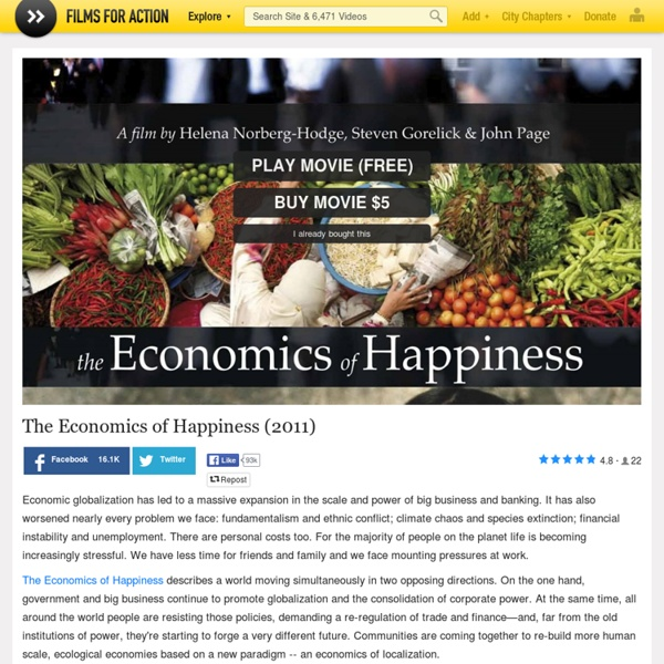 The Economics of Happiness (2011)