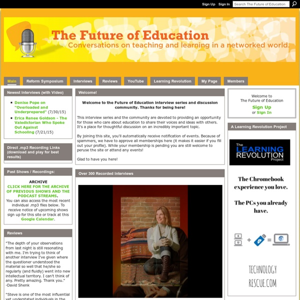 The Future of Education - Charting the Course of Teaching and Learning in a Networked World