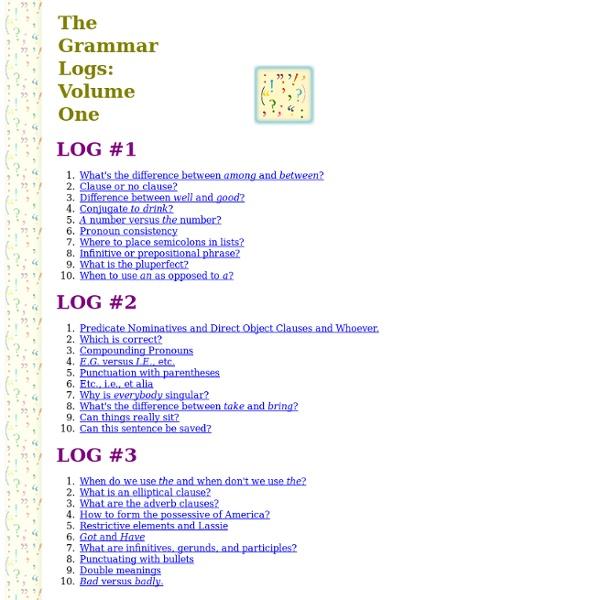 The Grammar Logs: Volume One