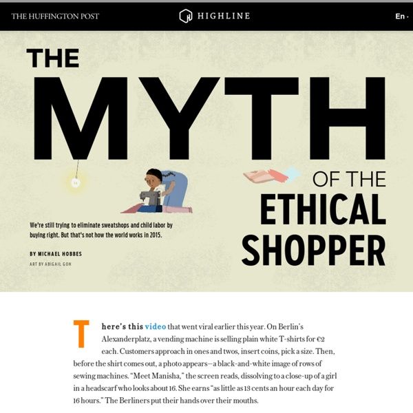The Myth of the Ethical Shopper - The Huffington Post