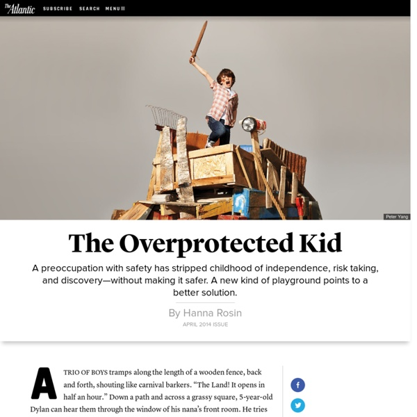 The Overprotected Kid