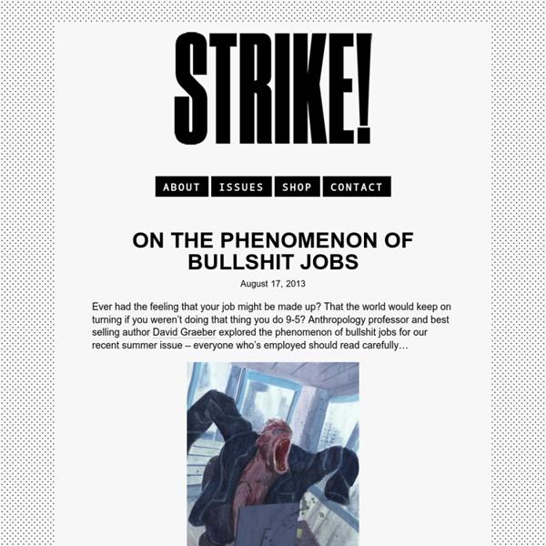 On the Phenomenon of Bullshit Jobs - STRIKE!