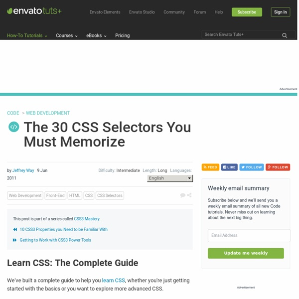 The 30 CSS Selectors you Must Memorize