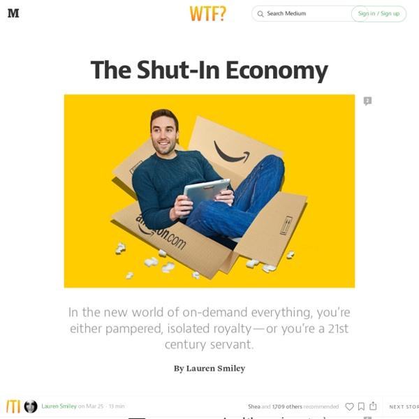 The Shut-In Economy — Matter