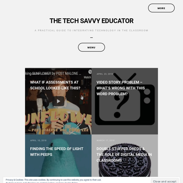 The Tech Savvy Educator : a practical guide to integrating technology