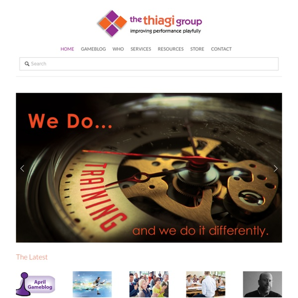 The Thiagi Group - Improving Performance Playfully