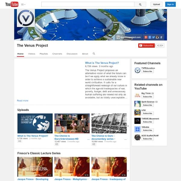 Thevenusprojectmedia's Channel