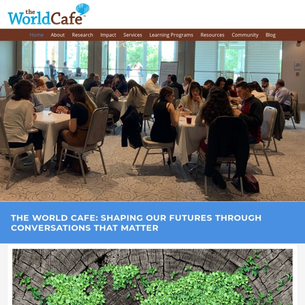 Welcome to the World Café!