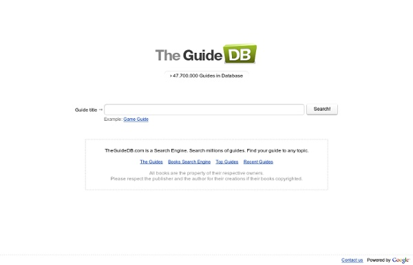 The Guide DB. Find your guide to any topic.
