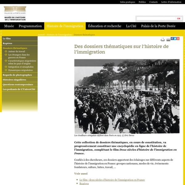 Des dossiers thématiques sur l'histoire de l'immigration