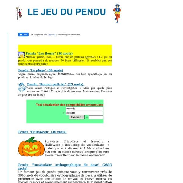 Le jeu du pendu - Exercices thématiques de vocabulaire et d'orthographe en français