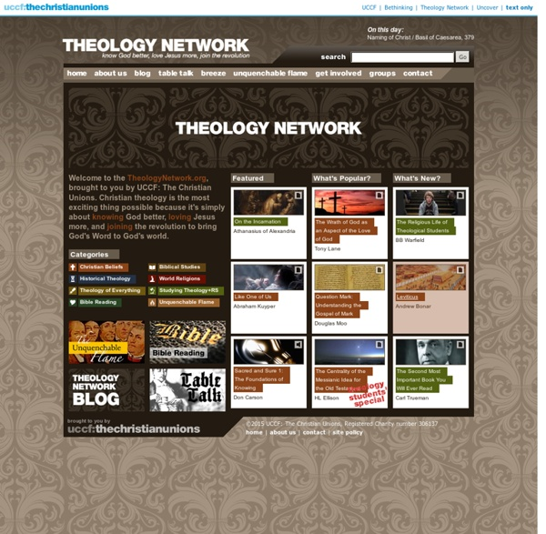 Theology Network - Know God better, love Jesus more, join the revolution
