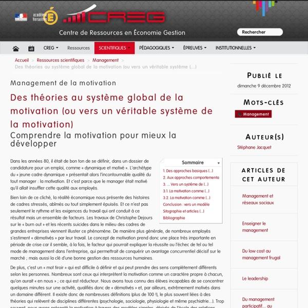 Des théories au système global de la motivation (ou vers un véritable système de la motivation)