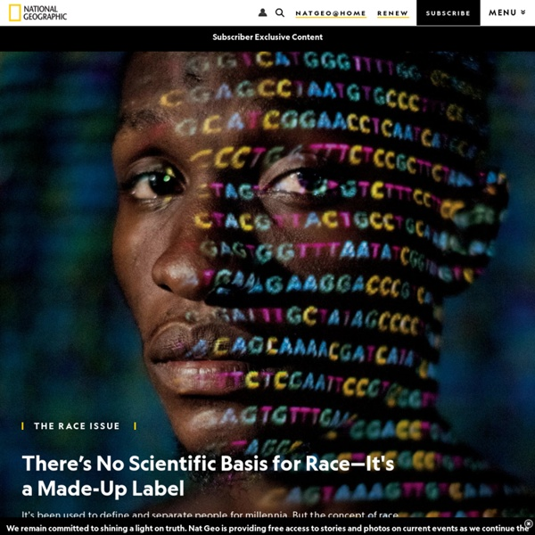 There's No Scientific Basis for Race—It's a Made-Up Label