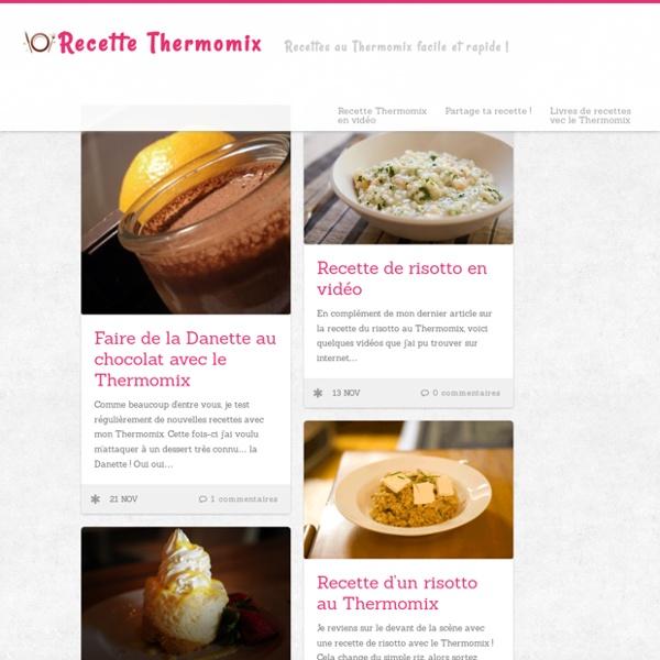 Recette Thermomix Le blog de mes meilleures recettes