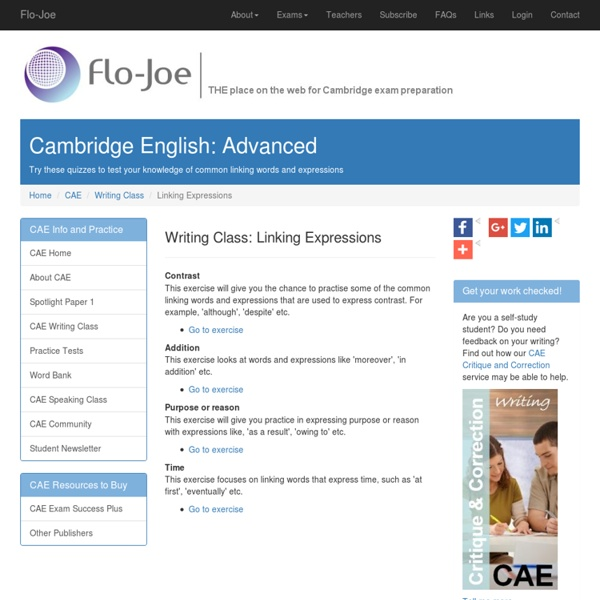 Try these quizzes to test your use of linking words for the CAE Writing paper