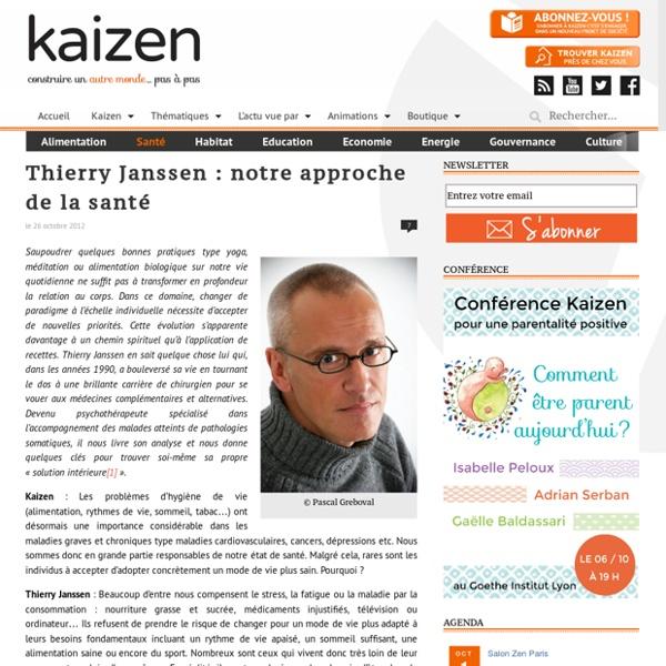 Thierry Janssen : notre approche de la santé
