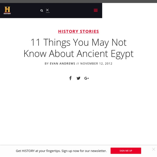 11 Things You May Not Know About Ancient Egypt — HISTORY Lists