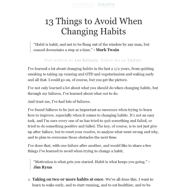 13 Things to Avoid When Changing Habits