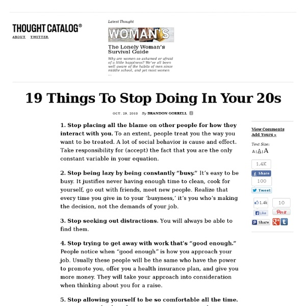 19 Things To Stop Doing In Your 20s
