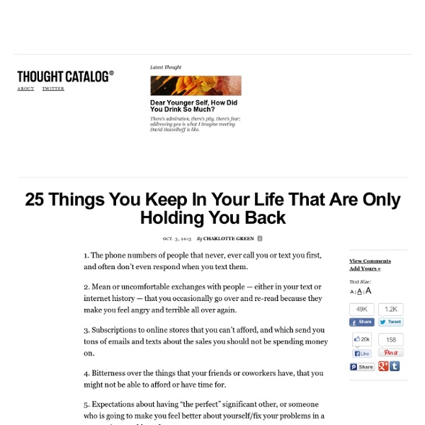 25 Things You Keep In Your Life That Are Only Holding You Back