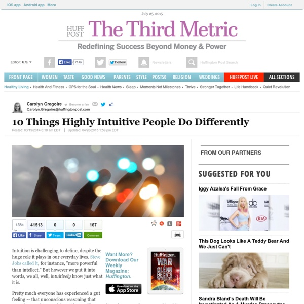10 Things Highly Intuitive People Do Differently