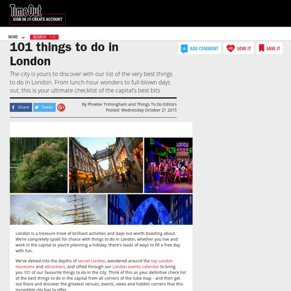101 Things to do in London – The Ultimate Guide – Time Out London