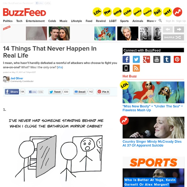 14 Things That Never Happen in Real Life: Pics, Videos, Links, News