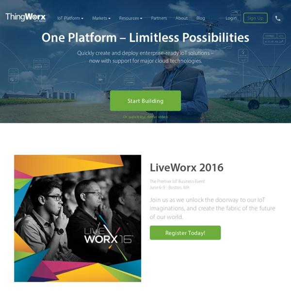 ThingWorx - Internet of Things and M2M Application Platform