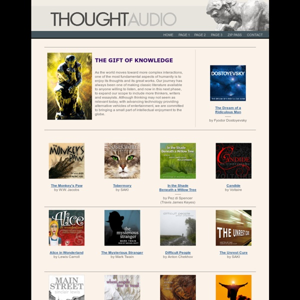 ThoughtAudio.com - an audio book publisher providing audio book downloads of philosophy and classic literature titles.