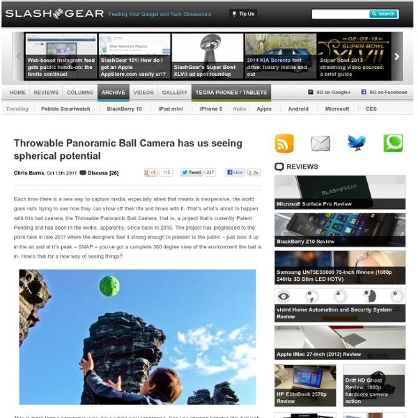 Throwable Panoramic Ball Camera has us seeing spherical potential