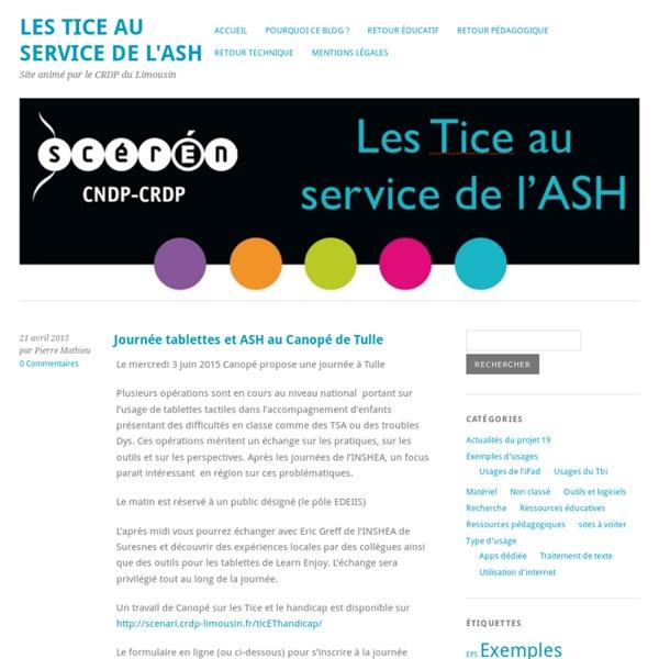 Les Tice au service de l'ASH - Site animé par le CRDP du Limousin