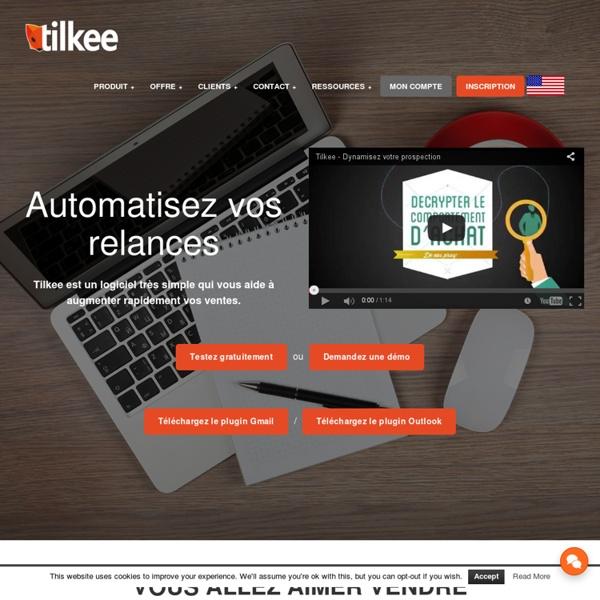 Tilkee - Optimisez votre suivi commercial