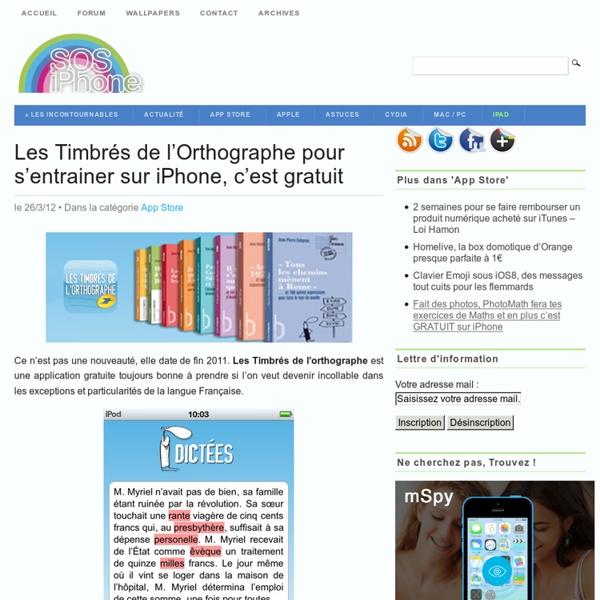 Les Timbrés de l'Orthographe pour s'entrainer sur iPhone, c'est gratuit