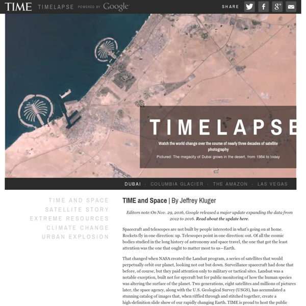 Lapse: Landsat Satellite Images of Climate Change, via Google Earth Engine