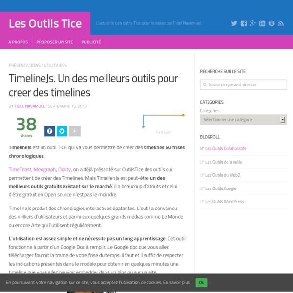 TimelineJs. Un des meilleurs outils pour creer des timelines