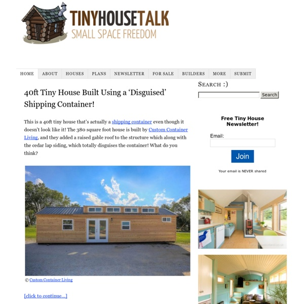 Tiny House Talk – Small Spaces More Freedom
