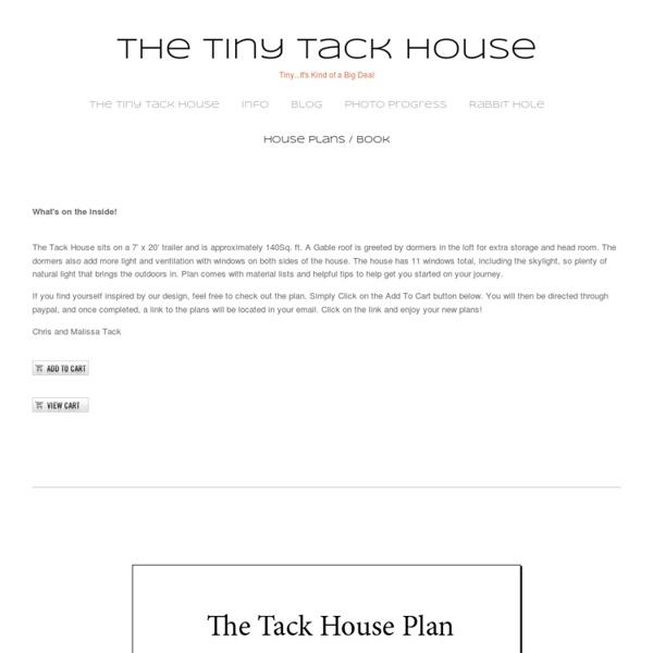 Tiny Tack House Plans — The Tiny Tack House