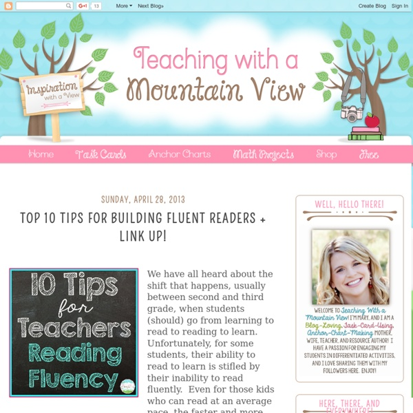 Teach With a Mt View: Building Fluent Readers + Link Up!