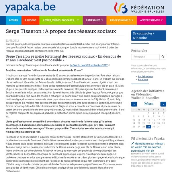 Serge Tisseron : A propos des réseaux sociaux